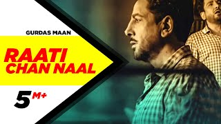 Raati Chann Naal ( Full Audio Song ) | Gurdas Maan | Speed