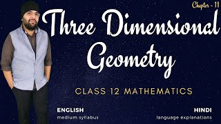 L1 - Three Dimensional Geometry Class 12 Maths Chapter 11