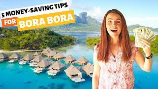 5 Money Saving Tips For Bora Bora // How To Go To Bora Bora For Cheap