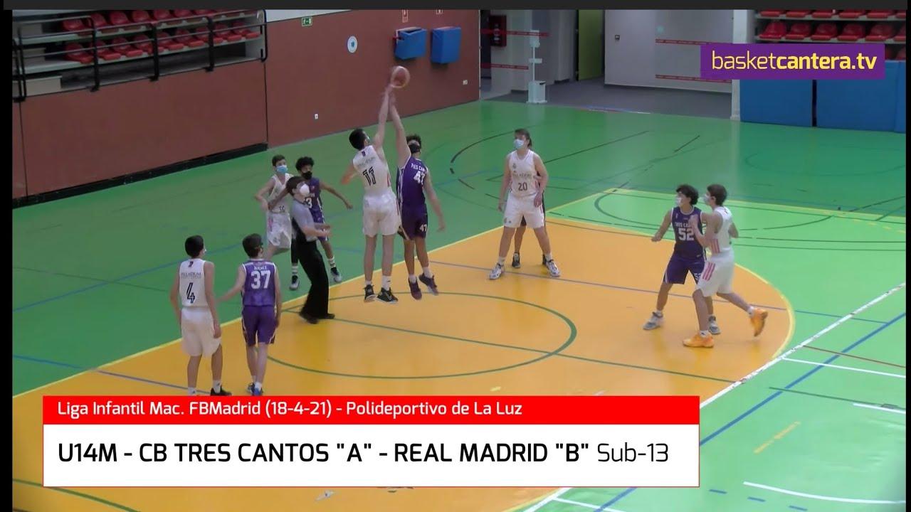 U14M - CB TRES CANTOS A vs REAL MADRID B-Sub13. Liga Infantil FBMadrid #BasketCantera.TV