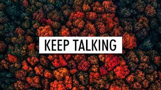 Rita Ora, Julia Michaels - Keep Talking (Lyrics)
