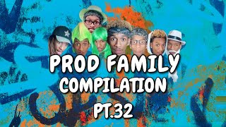 PROD FAMILY | COMPILATION 32 - | PROD.OG VIRAL TIKTOKS | COMEDY FUNNY SERIES | LAUGH BINGE 2020