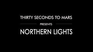 Thirty Seconds To Mars - Northern Lights (Acoustic Version)