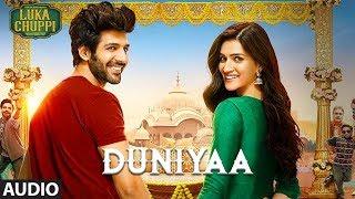 Full Song: Duniyaa |  Luka Chuppi| Kartik Aaryan Kriti Sanon | Akhil | Dhvani B | Abhijit V Kunaal V
