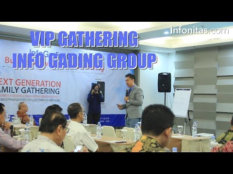 InfoGadingGroup Gelar VIP Gathering