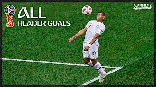 All Header Goals - World Cup 2018 - HD