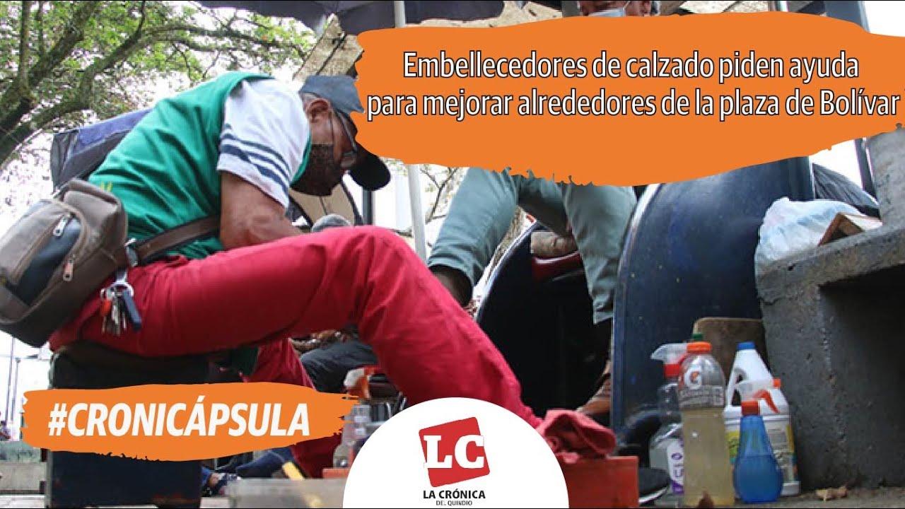 #Cronicápsula: Embellecedores de calzado piden ayuda para mejorar alrededores de la plaza de Bolívar
