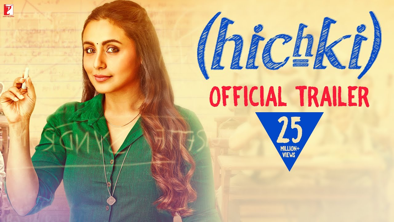 Hichki | Official Trailer