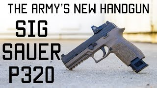 The Army's New Handgun | SIG SAUER P320 | Tactical Rifleman
