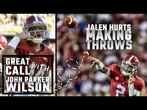 Counting on Jalen Hurts to make throws: Great Call with John Parker Wilson