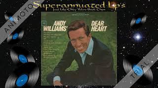 ANDY WILLIAMS dear heart Side One