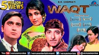 WAQT Hindi Full Movie  Balraj Sahni Raaj Kumar Sunil Dutt  Bollywood Hindi Classic Movies