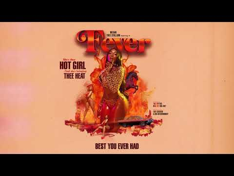Megan Thee Stallion - Best You Ever Had (Official Audio)