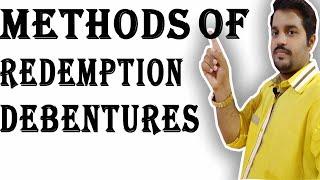 Methods of Redemption of debentures  Redemption of debentures   online classes  