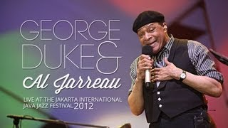 "Al Jarreau & George Duke Trio  ""Roof Garden"" Live at Java Jazz Festival 2012"