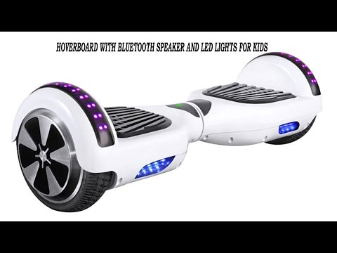 Hoverboard with Bluetooth Speaker and LED Lights For Kids