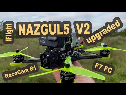 iFlight Nazgul5 V2 F7 RaceCam R1 upgraded 2021
