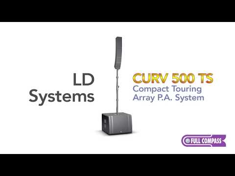 LD Systems CURV 500 TS Overview | Full Compass