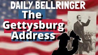 The Gettysburg Address Explained