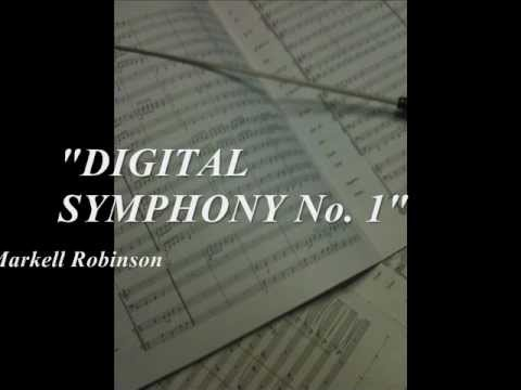 Digital Symphony #1 by Markell Robinson