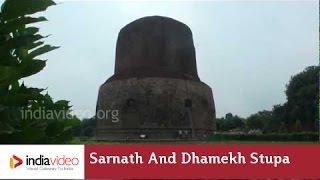 Sarnath and the Dhamekh Stupa, Varanasi