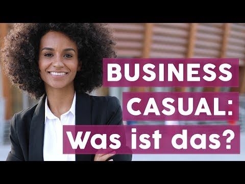 Dresscode für den Job: Was ist Business Casual? | FASHION