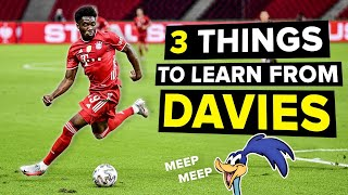 Even SLOW players can learn these 3 things from Alphonso Davies!