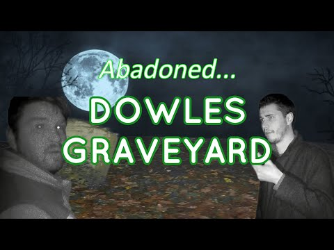 Dowles Graveyard, Bewdley Ghost Hunt