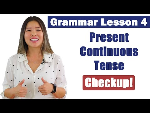 Practice Present Continuous Tense | English Grammar Course Checkup