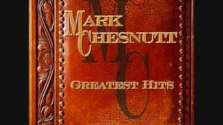 mark chesnutt its a little to late