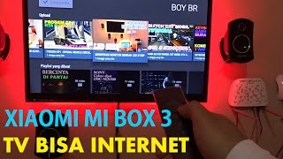 TV BISA INTERNET - XIAOMI MI BOX 3 - ANDROID TV BOX