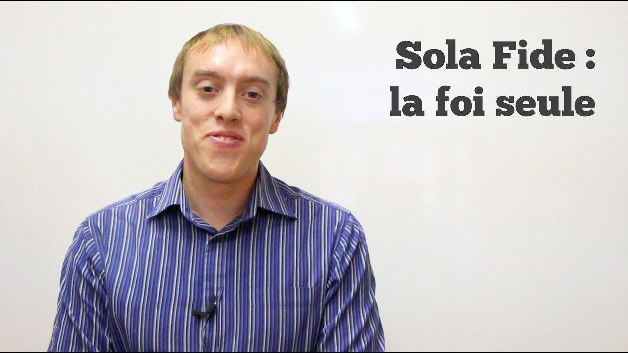 Sola Fide : la foi seule (Ph 3.9)