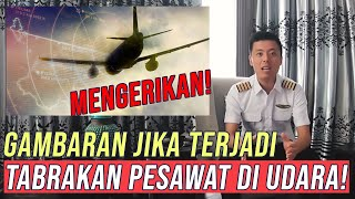 PESAWAT HAMPIR TABRAKAN DI UDARA !!!   Tanya Pilot