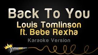 Gambar cover Louis Tomlinson ft. Bebe Rexha, Digital Farm Animals - Back To You (Karaoke Version)