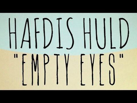 Hafdis Huld - Empty Eyes (Official Audio)