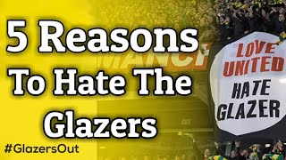 5 Reasons To Hate The Glazers at Man United #GlazersOut