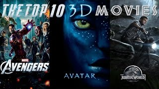 Top 10 3D Movies of All Time