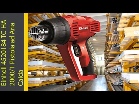 UNBOXING RECENSIONE Einhell 4520184 TC-HA 2000/1 Pistola ad Aria Calda
