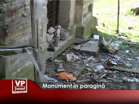 Monument în paragină