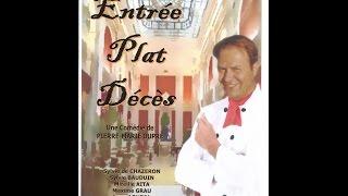 ENTREE, PLAT, DECES  De Pierre-Marie DUPRE