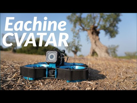 Eachine CVATAR - The new Cinewhoop - Test - Review - ITA