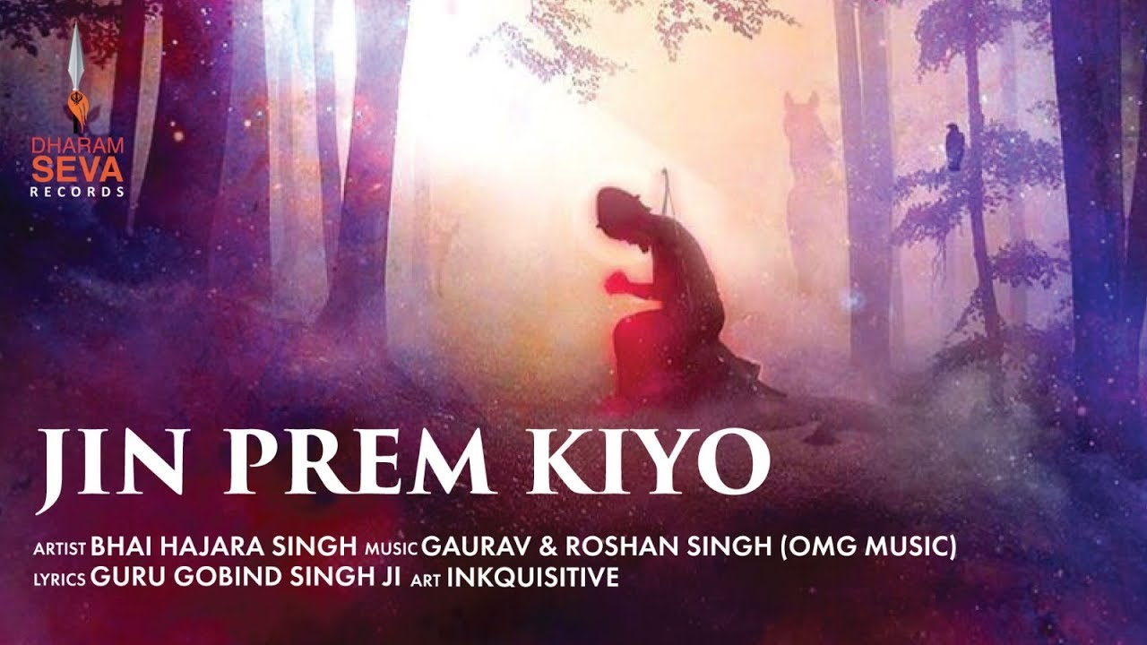 Jin Prem Kiyo – Bhai Harjara Singh Download Video