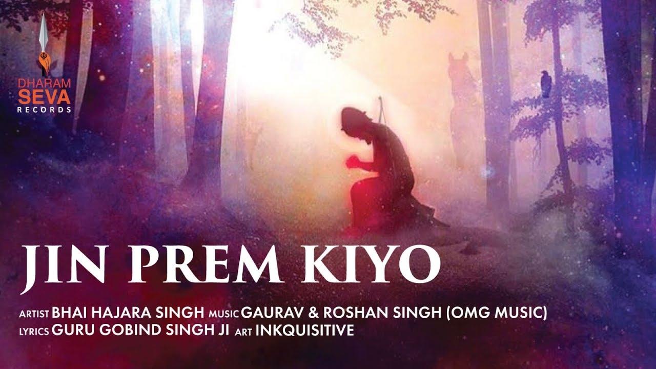 Jin Prem Kiyo – Bhai Harjara Singh Download Video