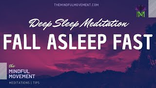 Fall Asleep Fast Deep Sleep Meditation For Insomnia / Mindful Movement