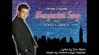 Unexpected Song - James Loynes - (Andrew Lloyd Webber & Don Black)