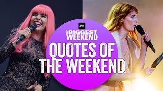 Biggest Weekends Best Quotes, From The Funny To The Poignant