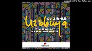 DJ Zinhle   Uzobuya