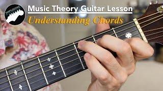 Music Theory Guitar Lesson - Understanding Basic Chord Harmonies