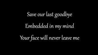 Disturbed - ''Save Our Last Goodbye'' Lyrics