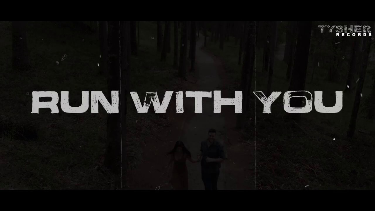TYSHER – Run With You